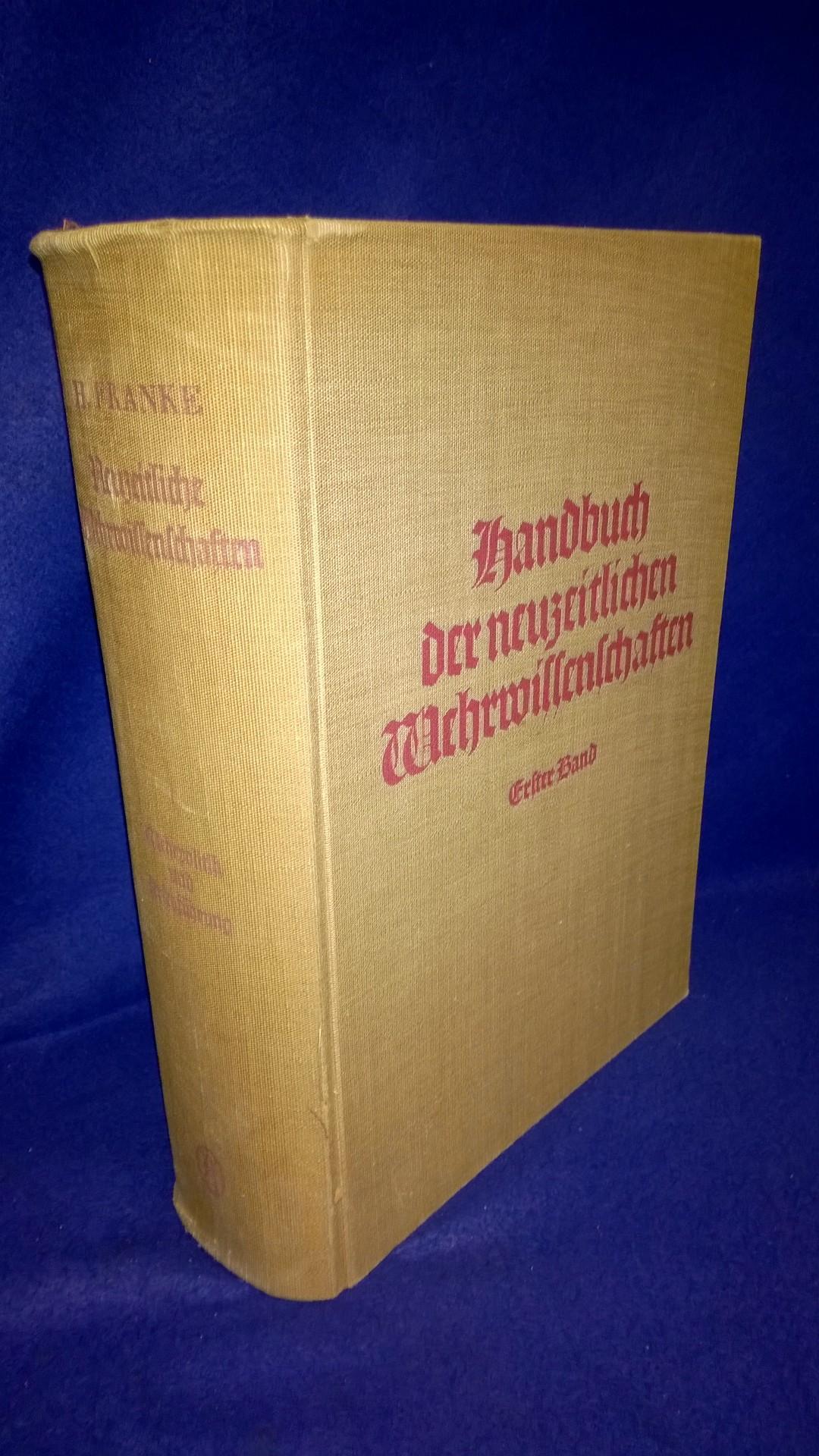 Handbuch der neuzeitlichen Wehrwissenschaften 1. Band: Wehrpolitik und Kriegsführung.