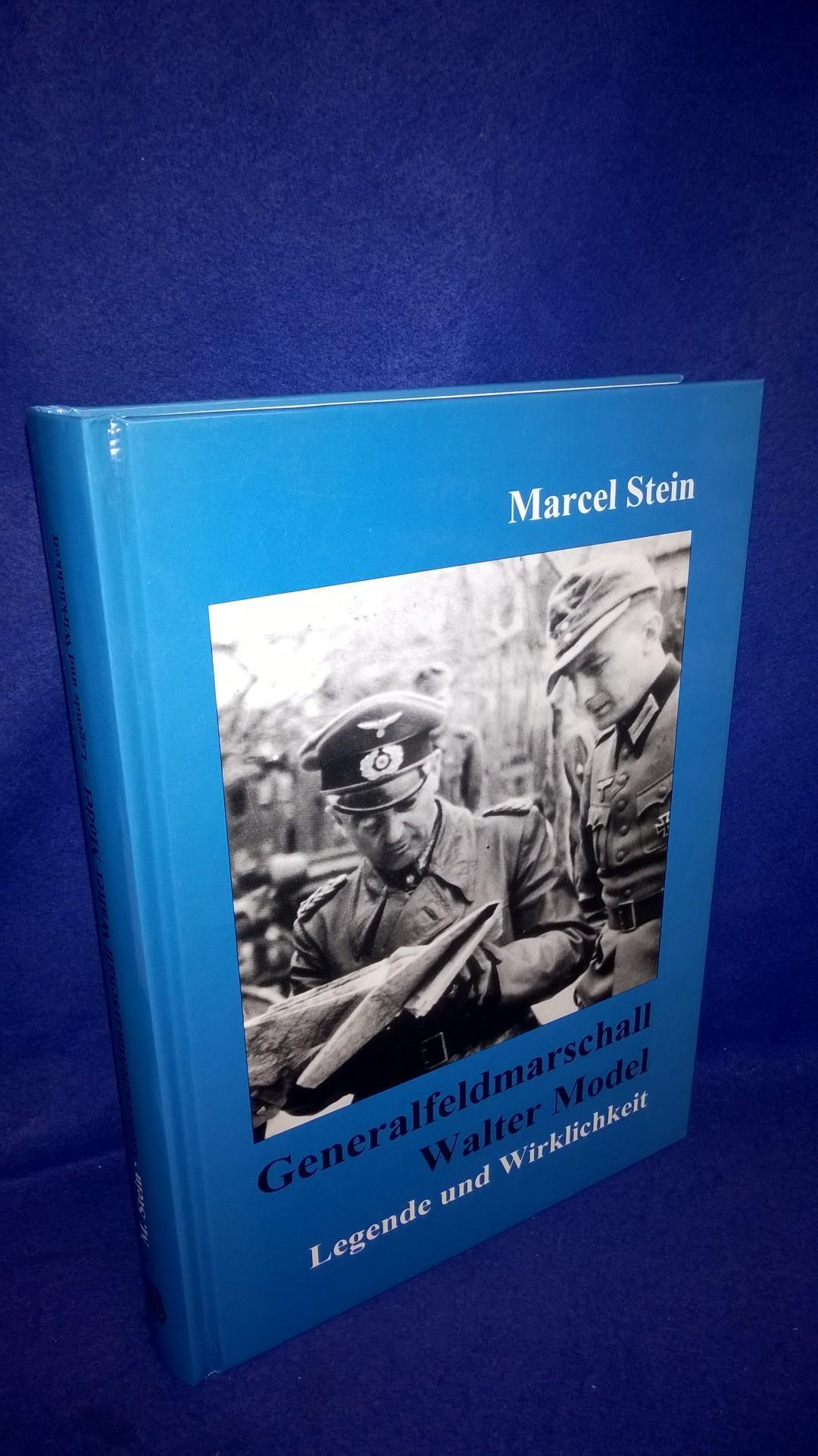 Generalfeldmarschall Walter Model. Legende und Wirklichkeit.