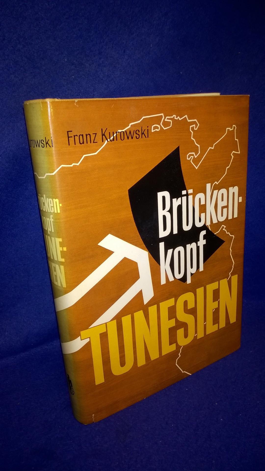 Brückenkopf Tunis. Das Deutsche Afrika-Korps in Tunesien.