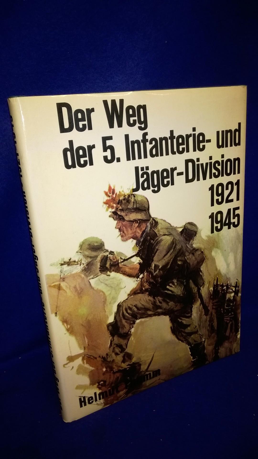 Der Weg der 5. Infanterie- und Jäger-Division 1921-1945.