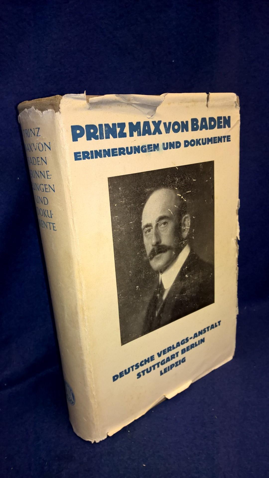 Prinz Max von Baden. Erinnerungen und Dokumente.