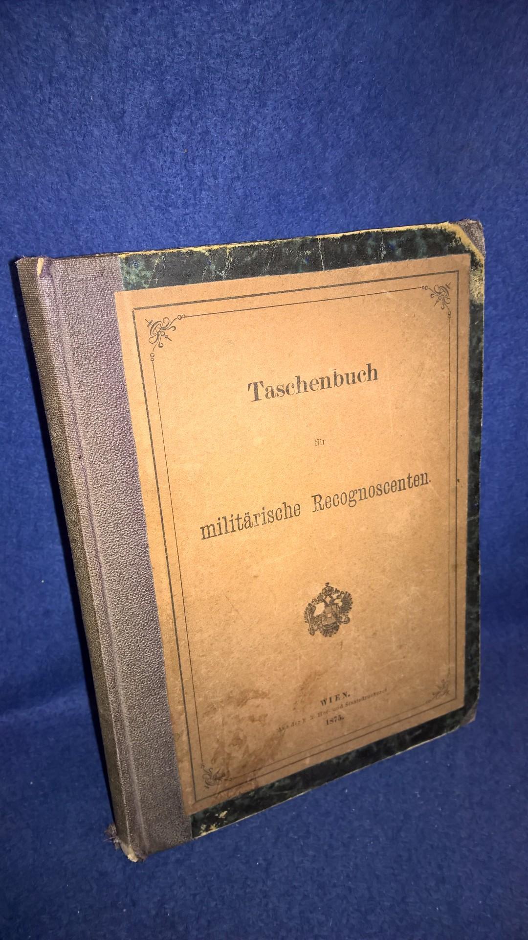 Taschenbuch für militärische Recognoscenten.