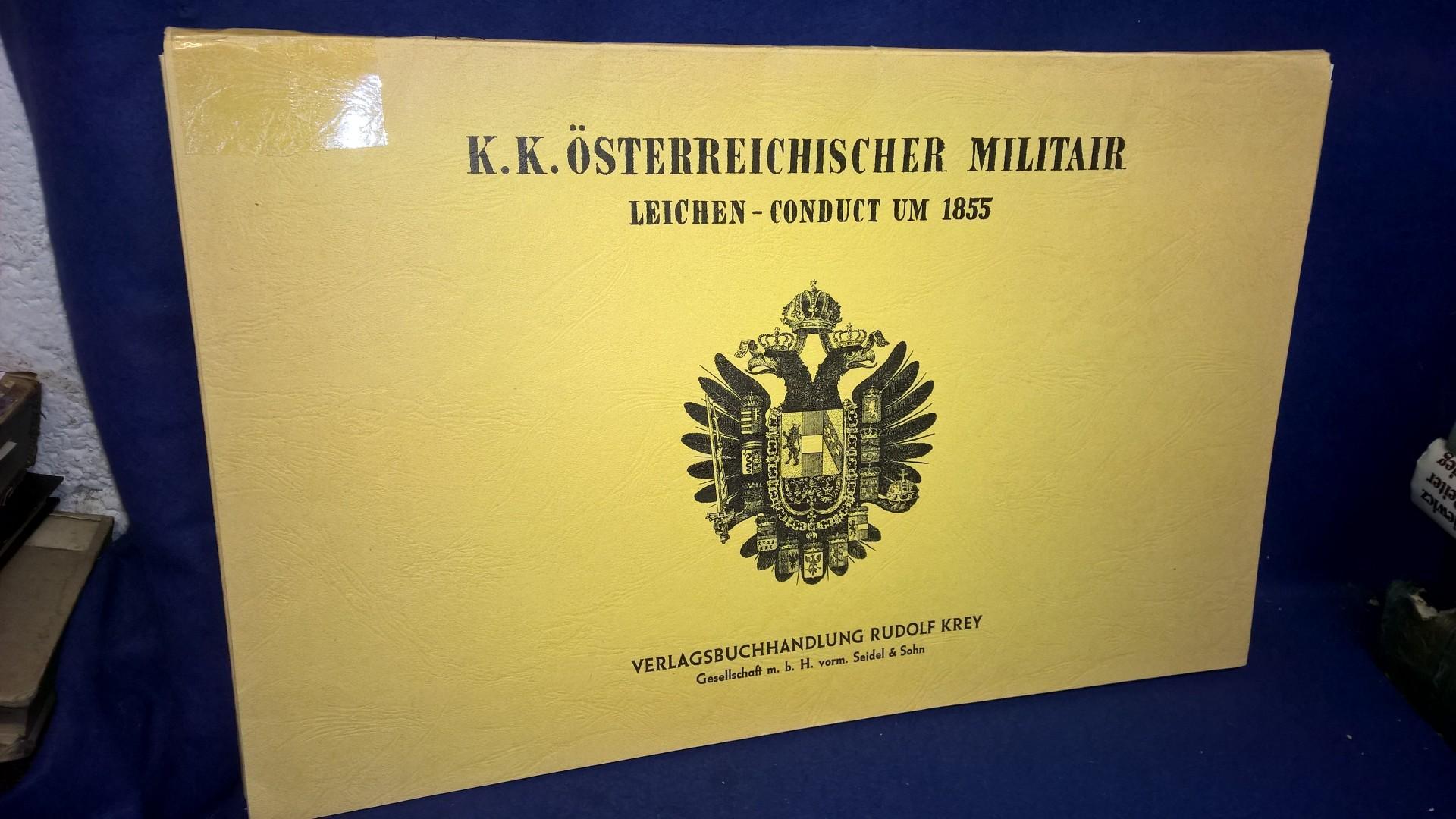 K.K. Österreichischer Militair Leichen-Conduct um 1855. Nachdruck der Orginal-Ausgabe!