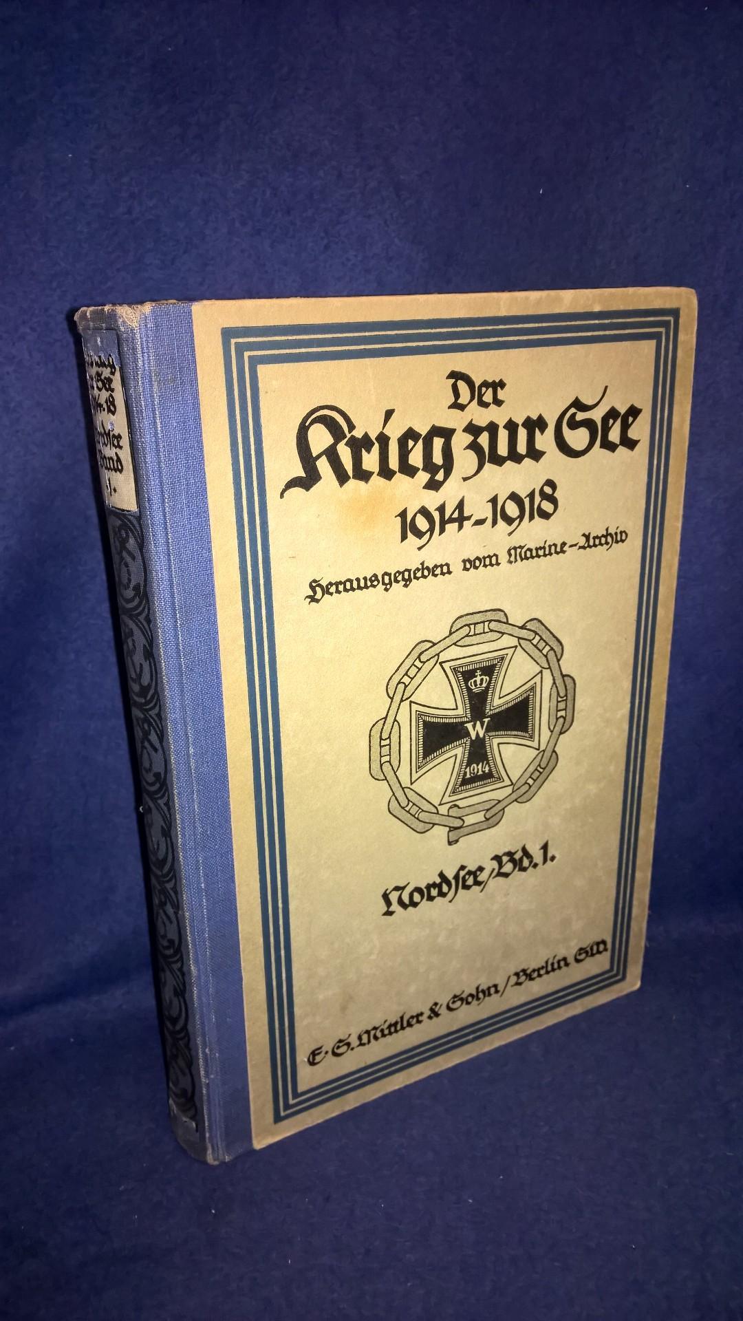 Der Krieg zur See 1914.1918. Nordsee, Band 1: Vom Kriegsbeginn bis Anfang September 1914.