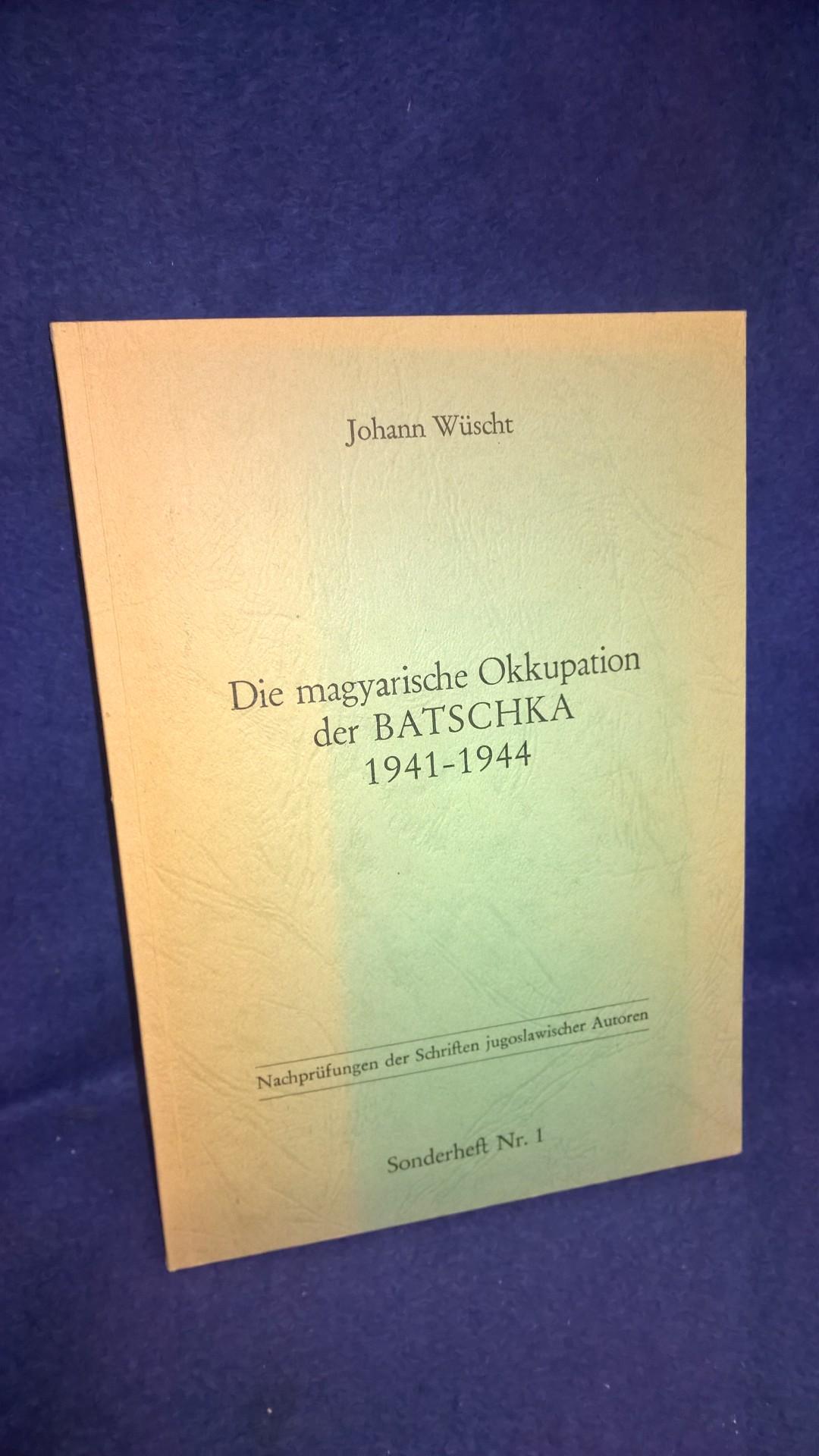 Die magyarische Okkupation der BATSCHKA 1941-1944.