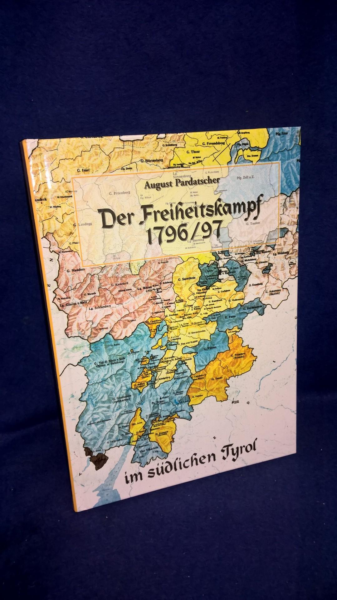 Der Freiheitskampf 1796/ 97 im südlichen Tyrol.