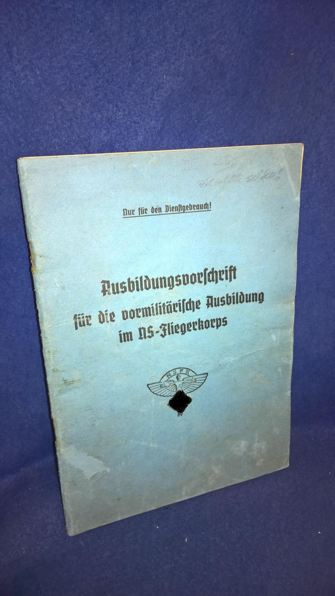 Ausbildungsvorschrift für die vormilitärische Ausbildung im NS-Fliegerkorps.