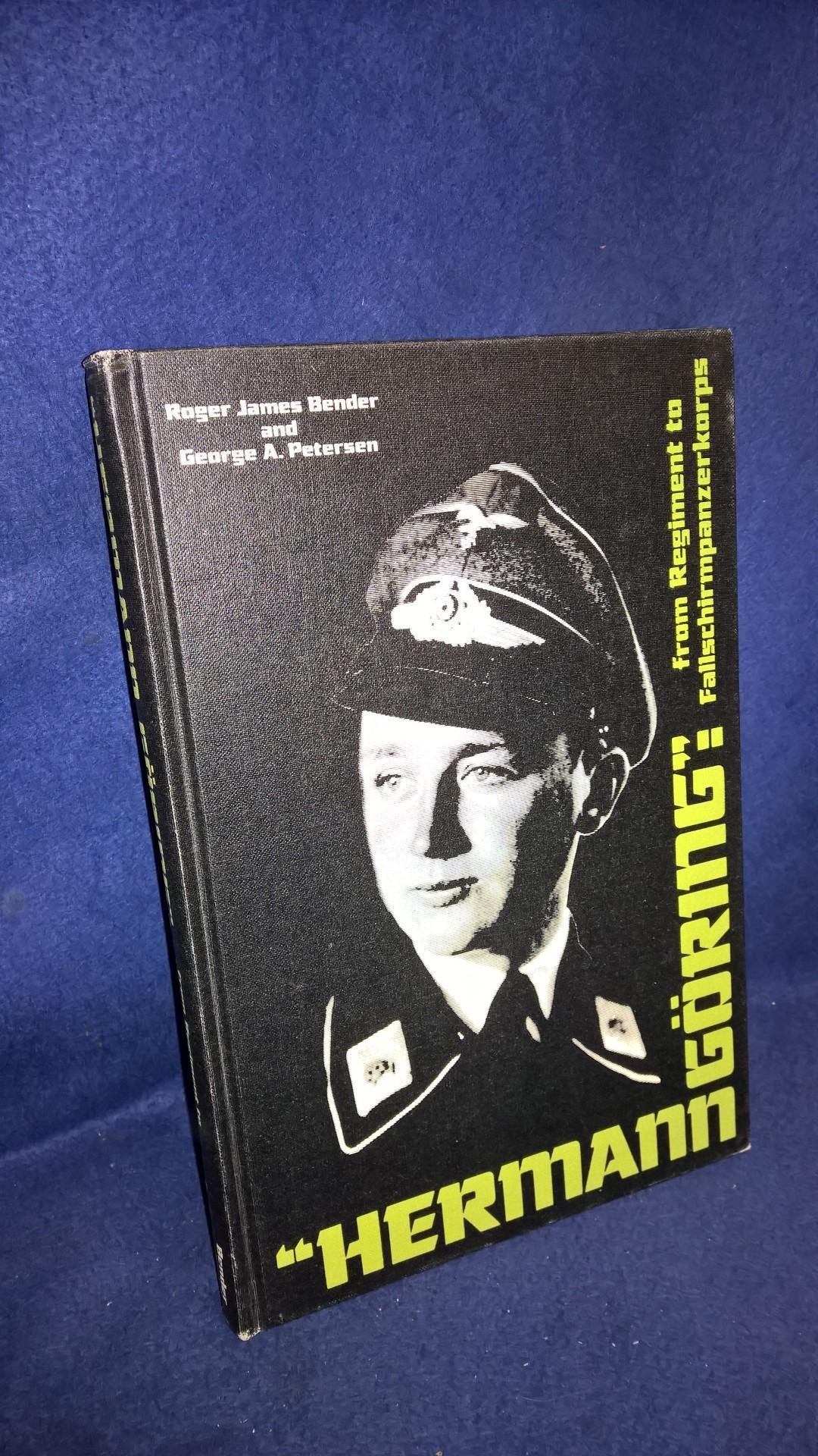 Hermann Göring, from Regiment to Fallschirmpanzerkorps.