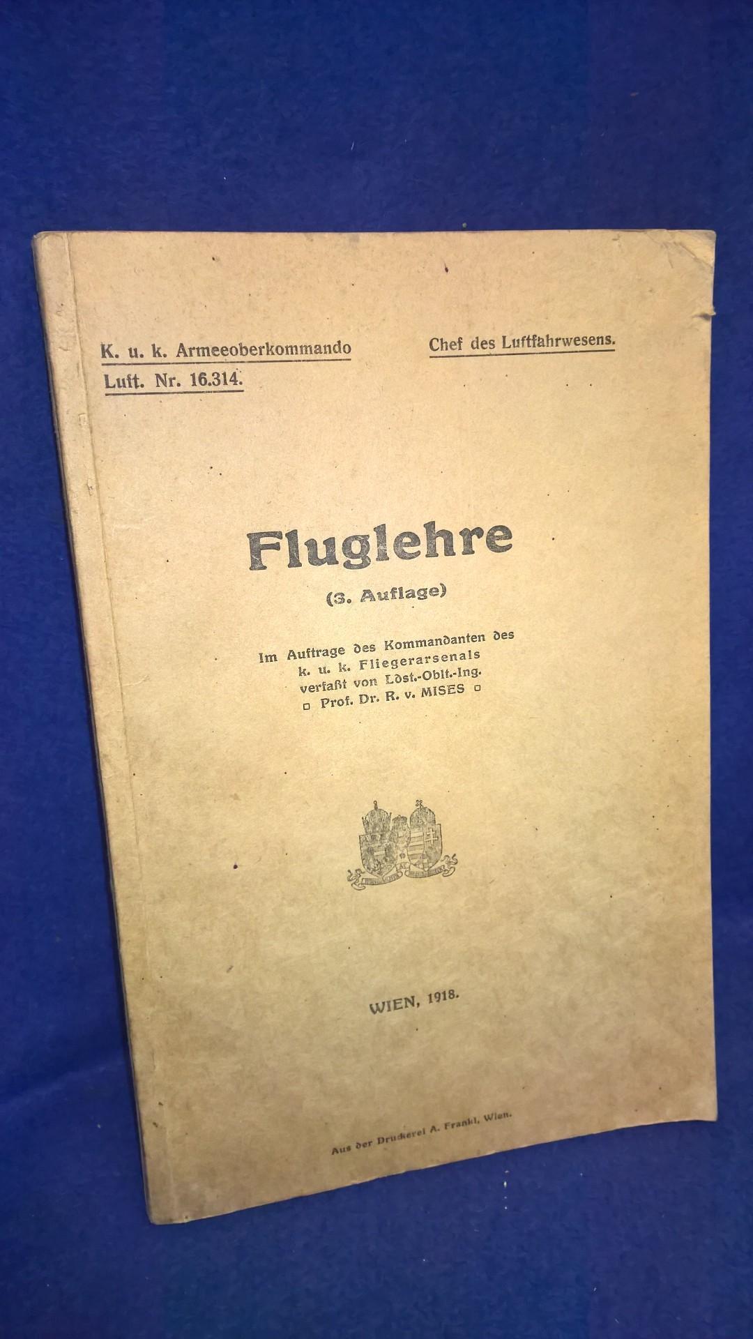 K.u.K. Armeeoberkommando Luft. Chef des Luftfahrwesens. FLUGLEHRE. Seltene Schrift aus dem Kriegsjahr 1918.
