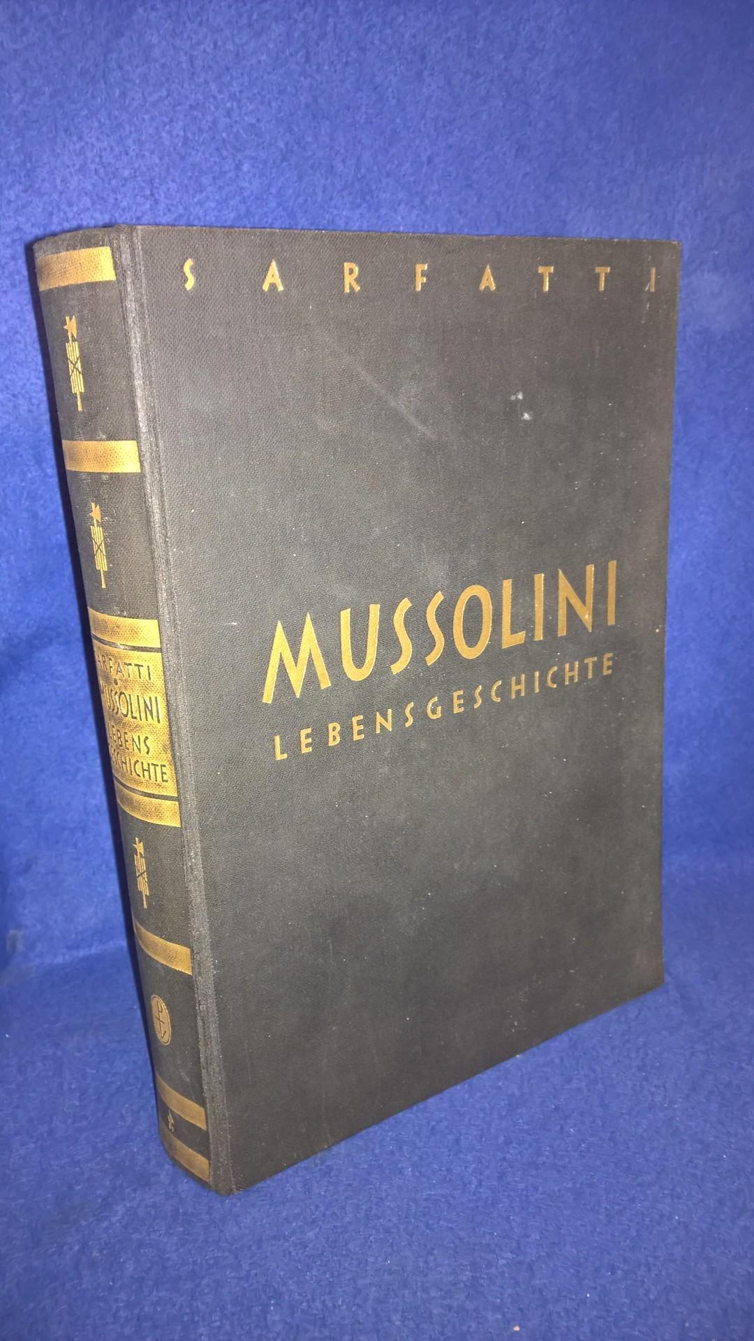 Mussolini. Lebensgeschichte nach Autobiographischen Unterlagen.
