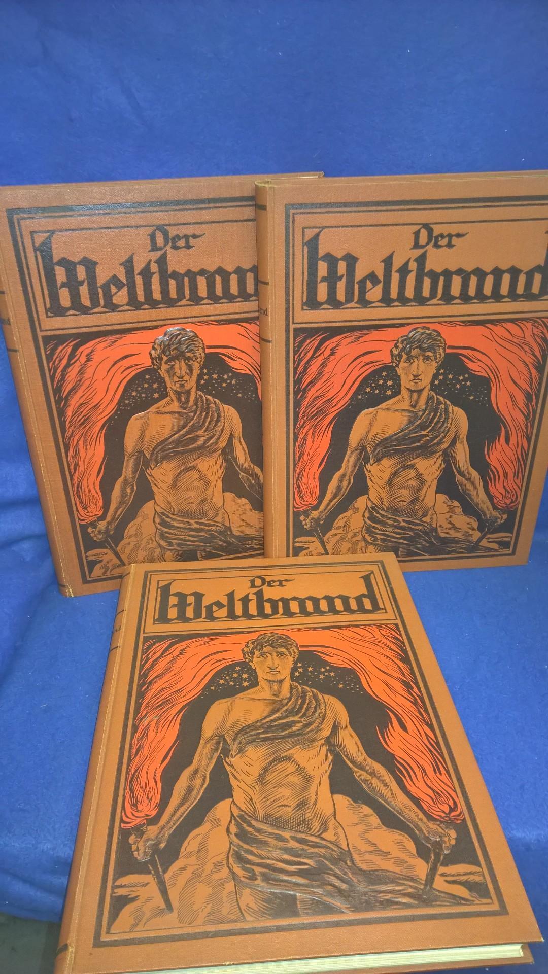 Der Weltbrand. Band I - III,so komplett!  Illustrierte Geschichte aus großer Zeit des 1.Weltkrieges mit  zusammenhängendem Text.