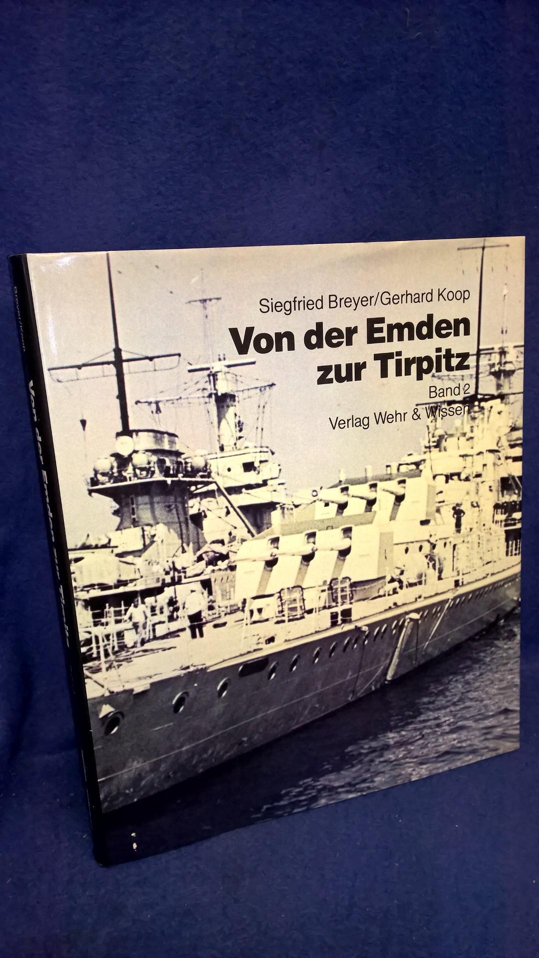 Von der Emden zur Tirpitz. Band 2: Kleine Kreuzer, Leichte Kreuzer, Schwere Kreuzer und Spähkreuzer