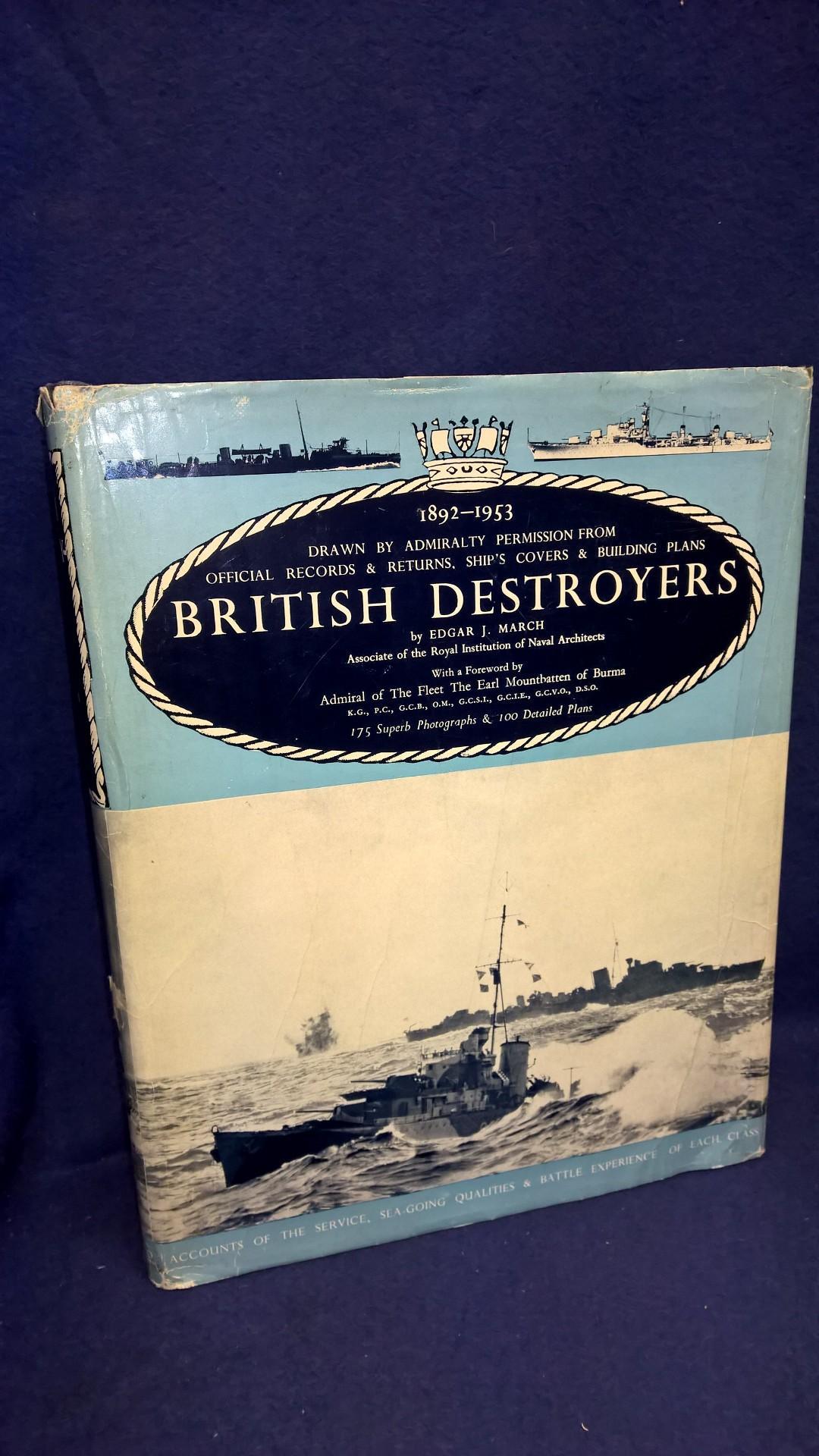 British Destroyers. A history of development 1892-1953.