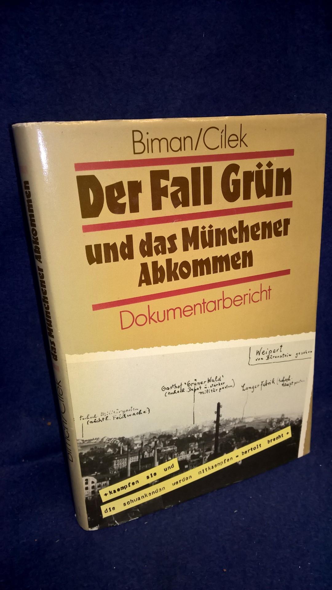 Der Fall Grün und das Münchner Abkommen. Ein Dokumentarbericht.