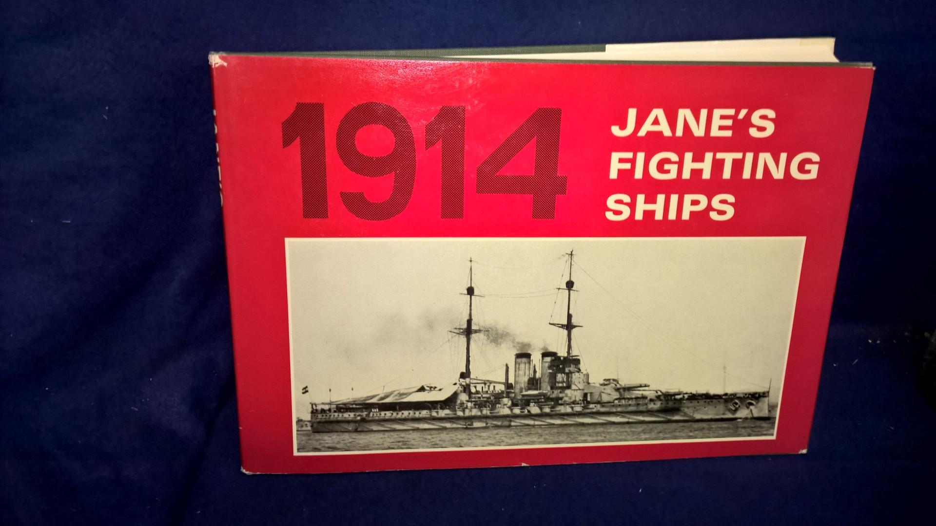 Jane's Fighting Ships 1914. A Reprint oof the Edition of Fighting Ships, including a chapter on the progress of marine engineering by charles de grave sells.