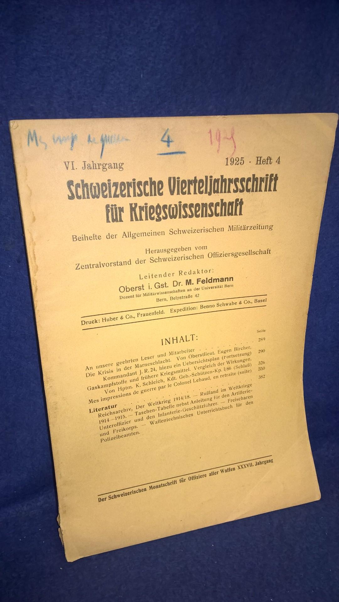 Schweizerische Vierteljahresschrift für Kriegswissenschaften, Heft 4 1924. Aus dem Inhalt: Die Krisis in der Marneschlacht/ Gaskampfstoffe und frühere Kriegsmittel.