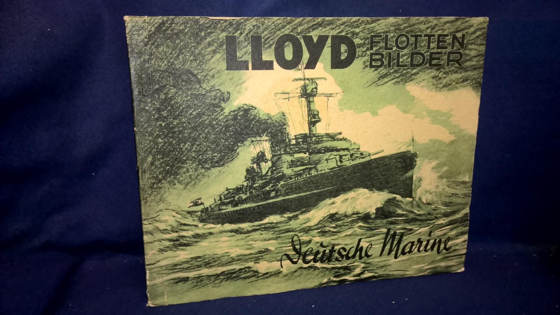 LLoyd Flotten Bilder: Deutsche Marine. Sammelbilderalbum mit den kompletten Farbsammerbilder, sauber eingeklebt.