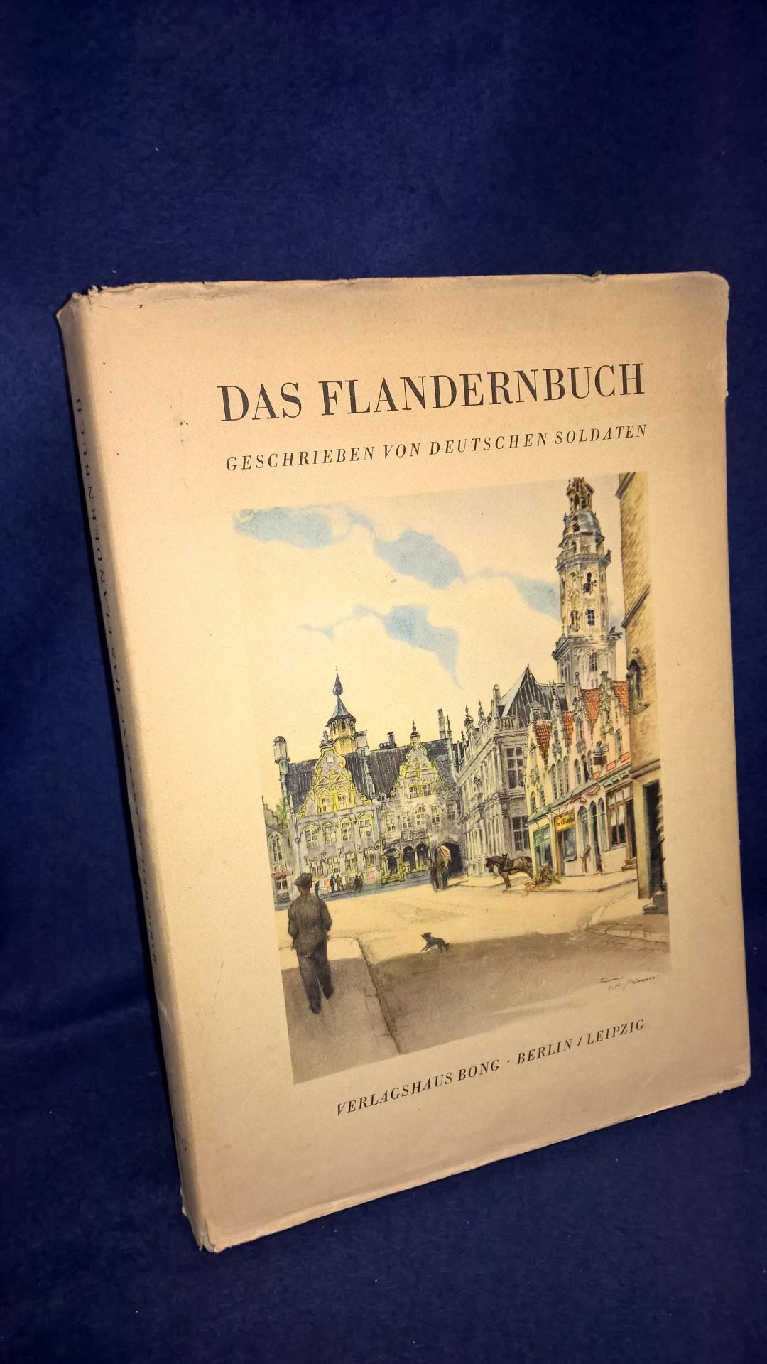 Das Flandernbuch - Geschrieben von deutschen Soldaten.