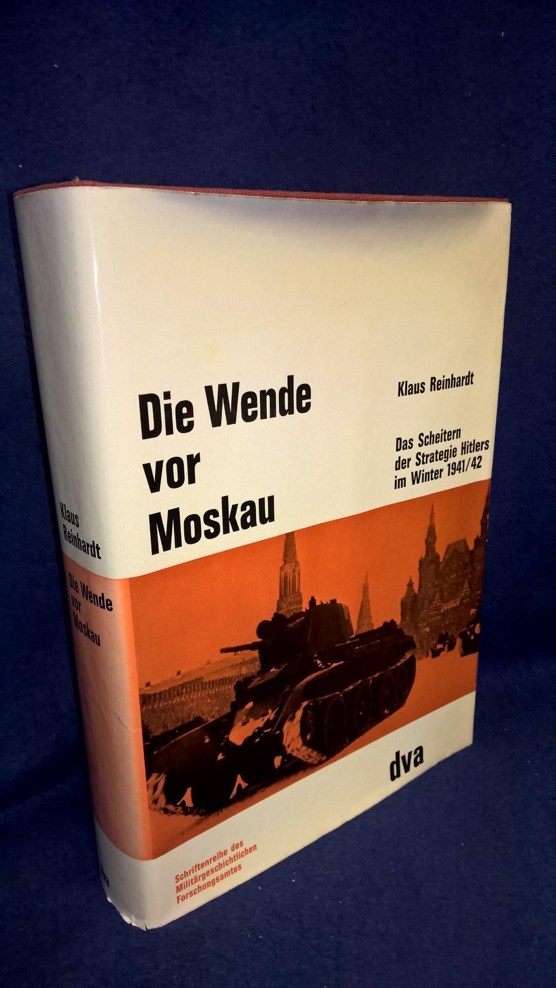 Die Wende vor Moskau. Das Scheitern der Strategie Hitlers im Winter 1941/42