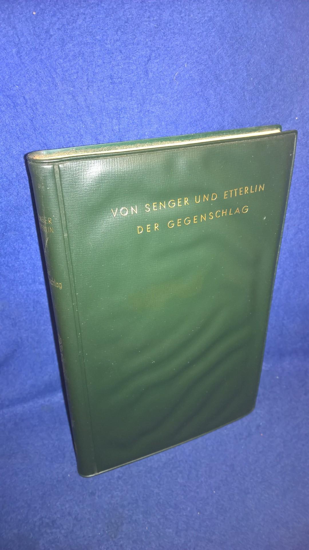 Wehrmacht im Kampf, Band 22: Der Gegenschlag. - Kampfbeispiele und Führungsgrundsätze der Beweglichen Abwehr.