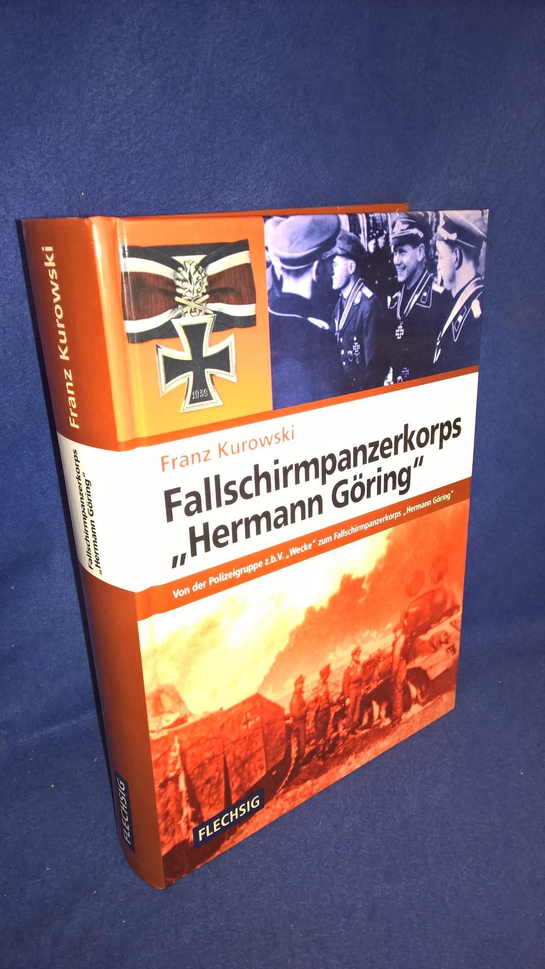 """Fallschirmpanzerkorps """"Hermann Göring"""": Von der Polizeigruppe z.b.V. """"Wecke"""" zum Fallschirmpanzerkorps """"Hermann Göring""""."""
